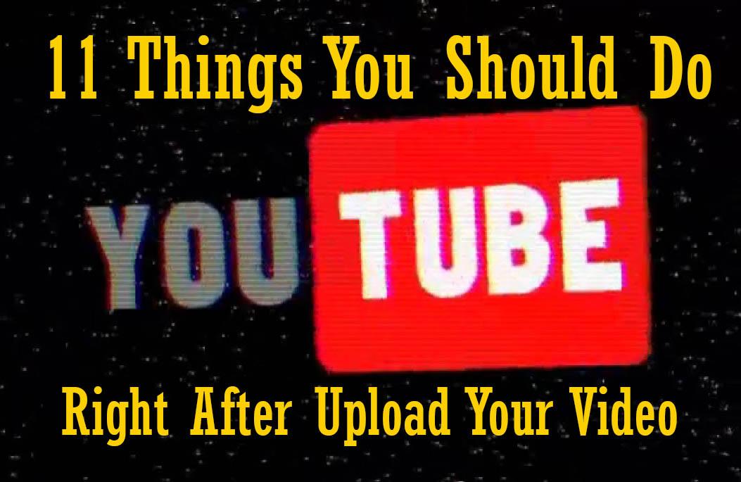 vloglikepro-11 things upload video